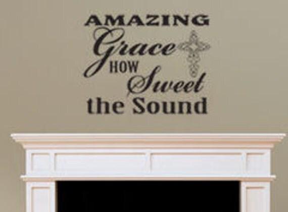 Amazing Grace Vinyl Wall Art Decal