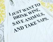 Drink Wine Save Animals and Take Naps Graphic Tank Top, Boho