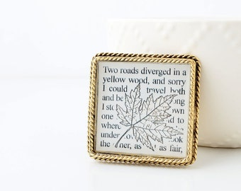The Road Not Taken - Poetry Brooch - Inspirational Quote - Road Less Traveled - Poetry Jewelry - Gold Brooch