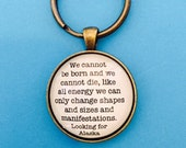Literary Quote Key Chain Bronze with Glass Dome John Green Looking for Alaska book Quote