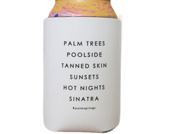 Palm Springs Can Cooler, Bachelorette Gifts