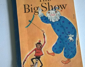 The Big Show by Paul McKee --- Vintage Reading with Meaning Children's Picture Story Books --- 1960's Kids' Library Early Vocabulary Library