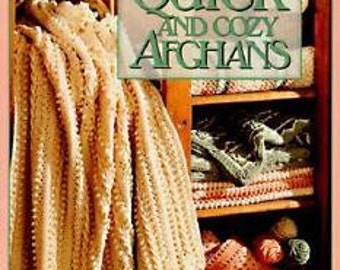 Leisure Arts Quick and Cozy Afghans Crochet Patterns Country Casual Colorful Mix Classic Elegance Soft and Sweet Worsted Weight Yarn Pattern