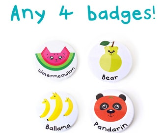 Any 4 badges, Funny badges, pun badges, animal badges, animal pins, pin badges, button badges