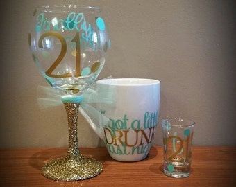 "Finally 21 Birthday Glitter Stemmed Wine Glass, Matching 21st Birthday Shot Glass AND ""I got a little DRUNK last night"" Coffee Mug 3-pc SET"