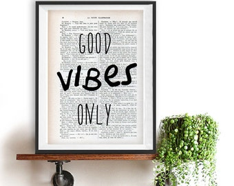 Good Vibes Only print, Typography Posters, Home decor, Motto, Handwritten,positive quote, words, minimalist fun vintage book page Christmas