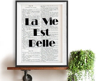 La Vie est Belle french quote poster print, Typography Posters, Home decor, positive words, inspirational vintage book page life beautiful