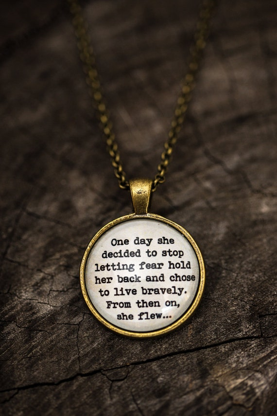 FREE SHIPPING - One Day She Decided to Stop Fear  - Handmade Jewellery - Jewelry - Unique Gift -