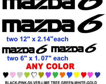 Mazda 6 stickers decals  ANY COLOR