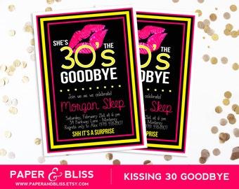 Kiss 30 Goodbye - Custom Color Design - 40th Birthday