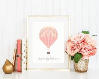 Hot Air Balloon Print, Dream Big Little One, Nursery Art Print, Nursery Print in Pink