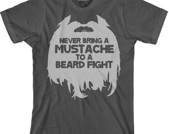 Funny Beard T Shirt - Never Bring a Mustache To a Beard Fight TShirt for Bearded Men - Long Beard T Shirt - Item 1894