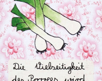 "Postcard ""the versatility of the leek is often misconstrued."""