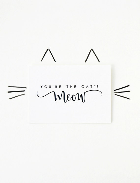You're the Cat's Meow- Valentine's Day Card