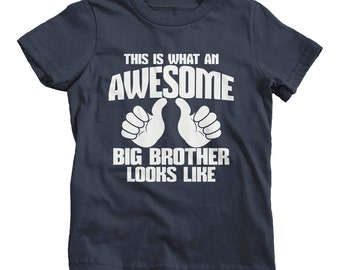 Awesome Big Brother T-Shirt - This Is What Awesome Big Brother Looks Like TShirts Custom Boy's Children Youth Toddler