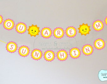 You Are My Sunshine Birthday Banner / Sunshine Birthday Party Banner- FILE to PRINT DIY