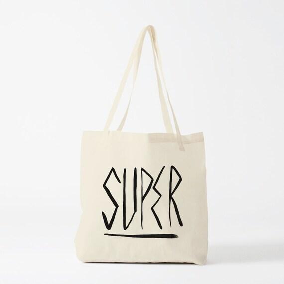 Super, tote bag, canvas bag, groceries bag. Great.