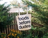 Foods Before Dudes Market Tote Bag: Screen Printed American Apparel Feminist Grocery Shopping Bag | Mother's Day Gift
