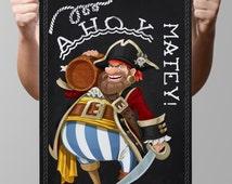 "Chalkboard-Nautical-Pirates-Captain Hook-Sailor-Sea-Robber-Rope-Barrel-Beer-Buccaneer-Ahoy matey!-Cartoon pirate-Print 8.5 x 11"" No.1000"