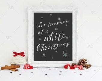 Im dreaming of a white Christmas PRINTABLE - snowflakes / holiday art / Christmas lyric printable / White Christmas Lyric Printable
