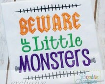 Beware of Little Monsters Digital Machine Embroidery Design 4 sizes