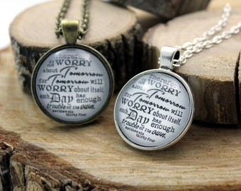 Pendant necklace Matthew 6:26 do not worry about tomorrow for tomorrow will worry about itself Each day has enough trouble of its own