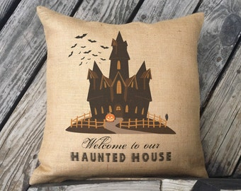 Welcome to our Haunted House, Halloween pillow. Burlap Pillow. Halloween Decor. Decorative throw Halloween Decorations, Vintage Look SPS-163