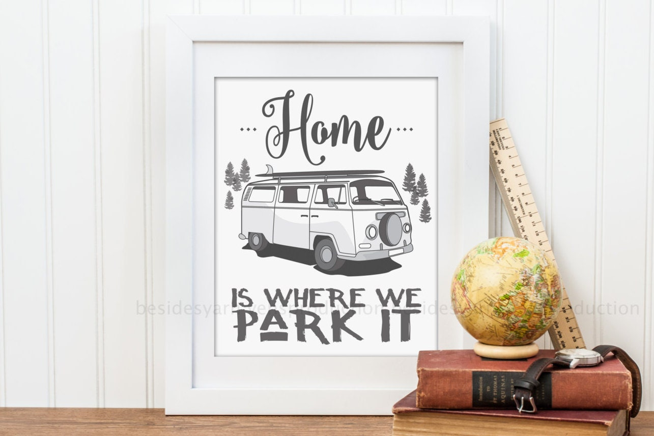 RV Camper Decor Camper Home Home Is Where We Park It