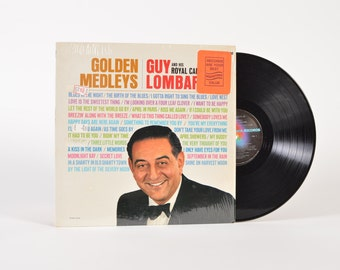 "GUY LOMBARDO and His Royal Canadians - ""Golden Medleys"" vinyl record"