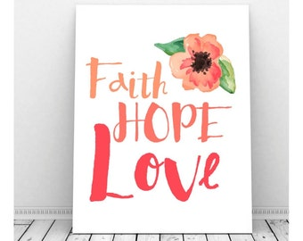 Faith, Hope, Love Sign, 1 Corinthians 13 Printable, Instant Download, 1 Corinthians Sign, Christian Art, Christian Sign, Christian Poster