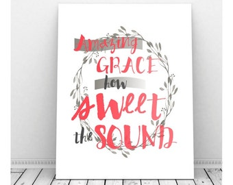 Amazing Grace Print, Amazing Grace Sign, Instant Download, Christian Art, Christian Sign, Christian Poster