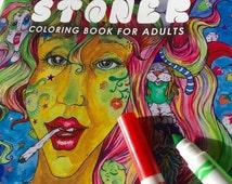 Stoner Coloring Book for Adults, weed stuff, adult coloring book, stoner gift, pot leaf, marijuana art
