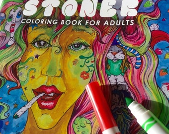 Stoner Coloring Book for Adults, weed stuff, adult coloring book, stoner gift, pot leaf, marijuana art