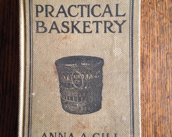 1916 Practical Basketry