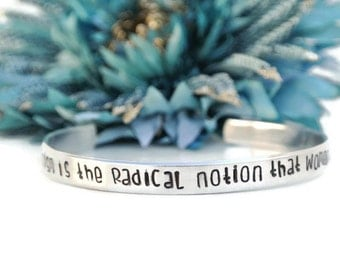 Feminism Is The Radical Notion That Women Are People Hand Stamped Cuff Bracelet | Feminist Jewelry | Feminist Gifts | Gifts For Feminists