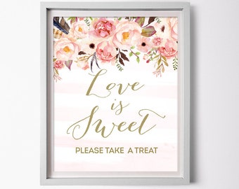 Love is Sweet Sign for Floral Bridal Shower - Boho Printable Pink and Gold Shower Favor Table Sign - Love is Sweet Take a Treat Sign 0001