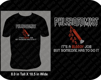 Phlebotomist bling shirt phlebotomist rhinestone bling shirt phlebotomist bling shirt bloody job bling shirt lab tech bling shirt lab draw