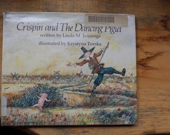 """1986 Silver Burdett Edition of """"Crispin and the Dancing Piglet"""" by Linda M. Jennings"""