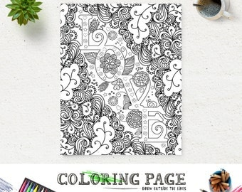 Coloring Page LOVE Printable Quote Instant Download Art Print Zen Adult Pages Anti Stress