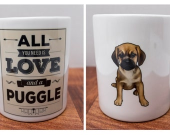 All You Need is Love and a Puggle 11 Oz Ceramic Mug