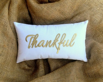 30% OFF Thankful Pillow Cushion Say Thank you Fall Decor Thanksgiving decor, gift Available in All Sizes And Color Insert Included