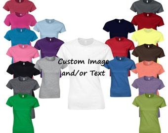Custom Womens Tshirt - Choose Your Font and Font Color, Custom Womens Shirt, Custom Ladies Shirt, Womens Tshirt, Womens Shirt