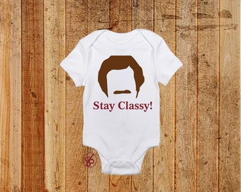 Ron Burgundy Stay Classy Funny Movie Onesies and T-Shirts