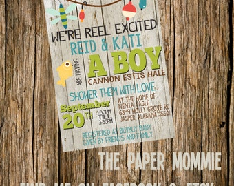 Baby Boy Fishing Shower Invite!!! Reel Excited!!!