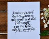 """Martin Luther King, Jr quote; motivational; inspirational 8x10"""" print hand lettered"""