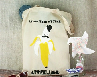 Hand screenprinted Cotton Tote Bag - 'I find this attire APPEELING - The Pun Collection