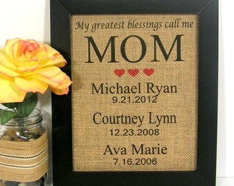My Greatest Blessings Call Me Mom,Christmas Gift for Mom,Birthday Gift for Mom,Personalized Gift For Mom, Burlap Print,Family Date, Mother