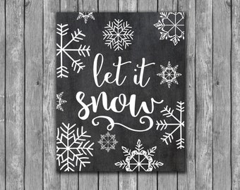 Let It Snow Christmas Printable Christmas Chalkboard print printable wall art holiday printable seasonal decor decoration christmas art