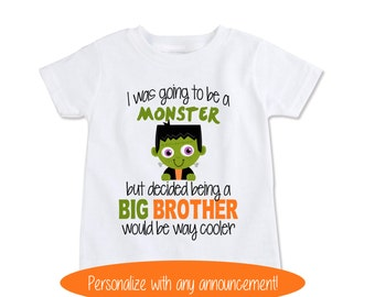Big Brother monster shirt, Fall Halloween Pregnancy Announcement, Cute Birth reveal, Big sister personalize with any announcement! (EX 408)