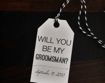 Groomsman tag, wedding tag, favor tag, gift tag, groomsman gift, custom tag, will you be my groomsman tag - TWINE included